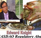 Edward Knight, NASDAQ General Counsel, Caught in Rigging Nasdaq Listing Scandal