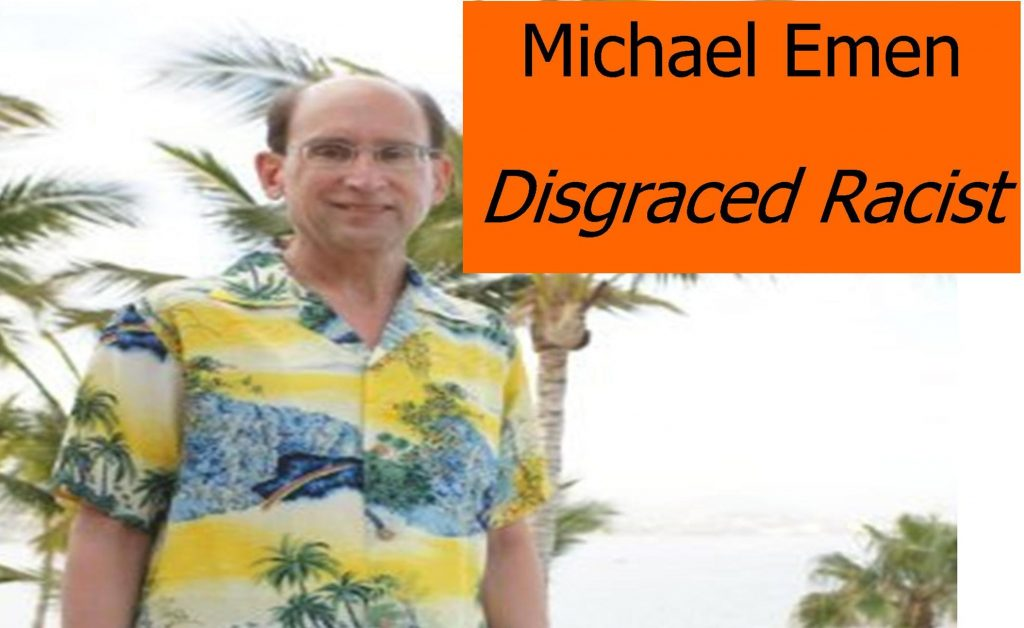 MICHAEL EMEN, NASDAQ, DISGRACED RACIST