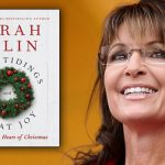 TheBlot Reads Sarah Palin Christmas Book, so You Don't Have To