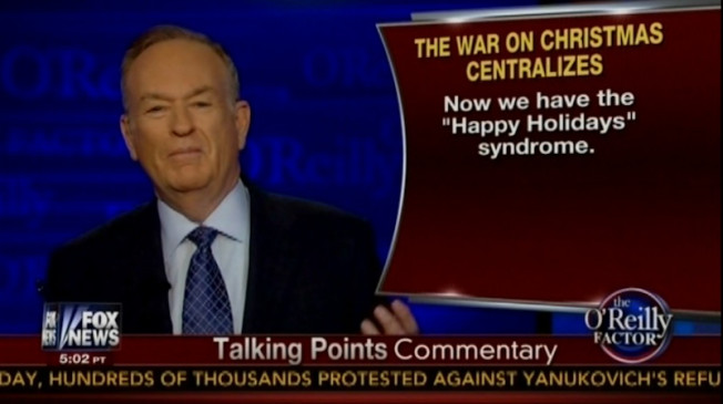 BILL O'REILLY DECLARES WAR ON THE WAR ON CHRISTMAS