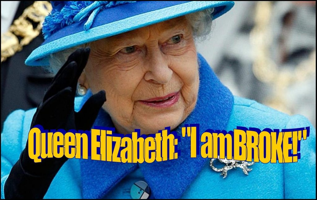Queen Elizabeth Is Going Broke — Give Her a Golden Parachute