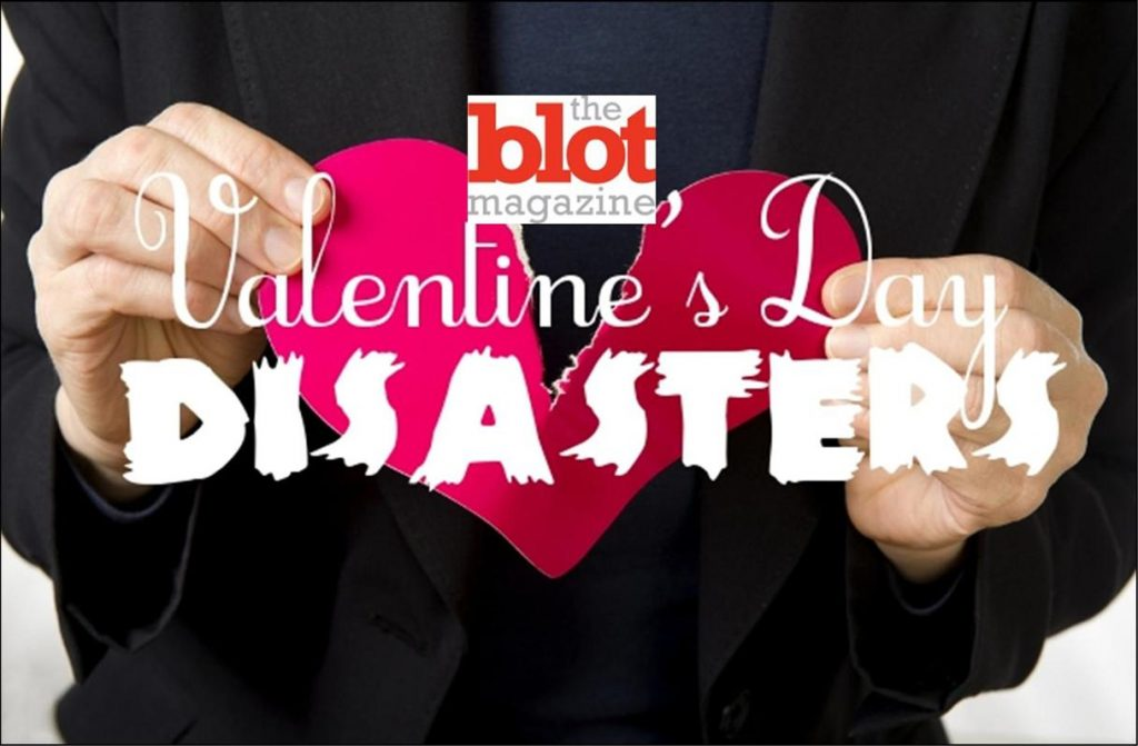My Top 5 Valentine's Day Disasters