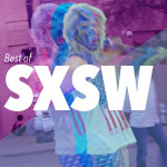 Best of SXSW 2014 in Austin, Texas