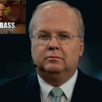 Red foreman Dumbass Award Winner: Karl Rove