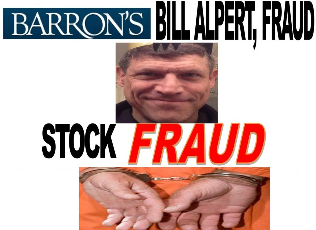 BILL ALPERT, STOCK FRAUD, BARRONS REPORTER ARRESTED, INDICTED, CAUGHT