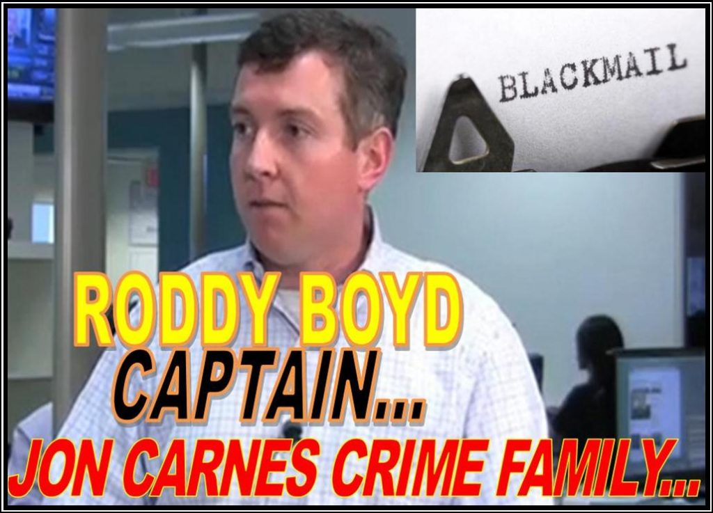 RODDY BOYD, FRAUD, CRIMINAL, CAPTAIN, JON CARNES CRIME FAMILY CAPTURED