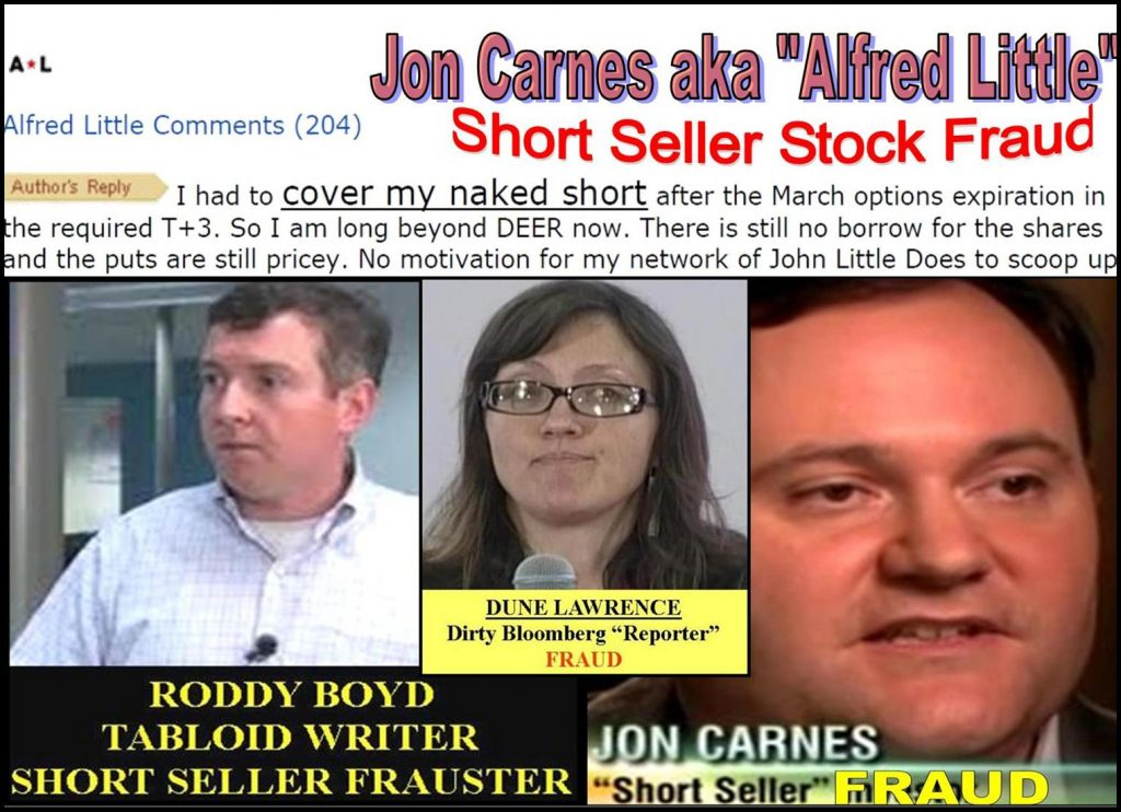 DUNE LAWREENCE, RODDY BOYD, JON CARNES SHORT SELLER STOCK FRAUD
