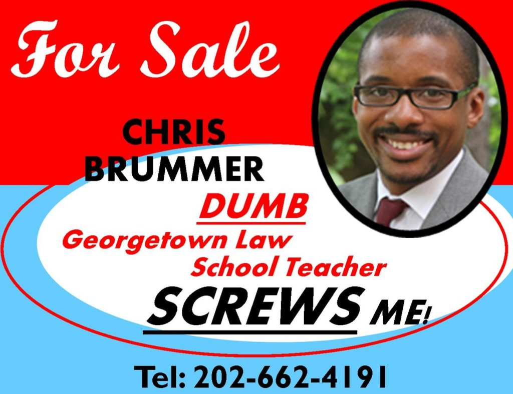 CHRIS BRUMMER, GEORGETOWN LAW SCHOOL PROFESSOR EXPOSED AS REGULATORY ABUSER, RUBBER STAMP, FRAUD CAUGHT