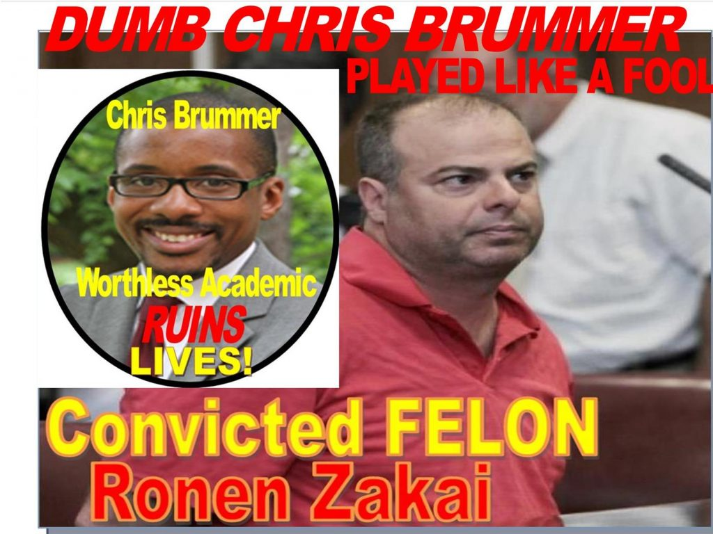 CHRIS BRUMMER, GEORGETOWN PROFESSOR DUPED BY CRIMINAL RONEN ZAKAI