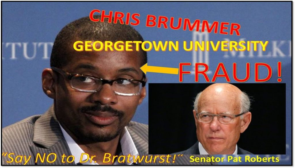 SENATOR PAT ROBERTS REJECTS CHRIS BRUMMER, GEORGETOWN PROFESSOR CFTC NOMINATION