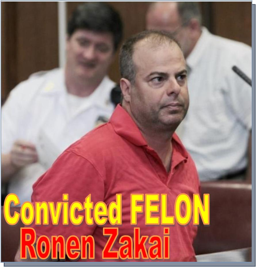RICK KETCHUM, FINRA CEO, RONEN ZAKAI, CONVICTED FELON