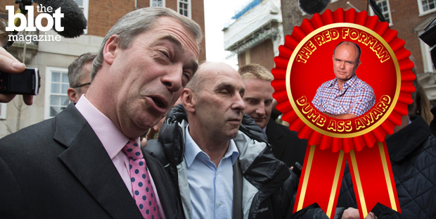 Because of his impressive foot-in-mouth disease, U.K. Independent Party leader Nigel Farage is our first non-American Red Forman Dumbass Award winner. (© Mike Kemp/In Pictures/Corbis photo)