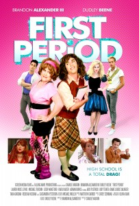 (Movie poster courtesy 'First Period')