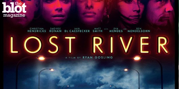 "Ryan Gosling has transitioned from A-lister to writer/director with his first film ""Lost River,"" but in it, he focuses more on style than actual substance. (Photo from 'Lost River' poster)"