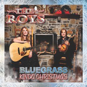 TheRoys_BluegrassKindaChristmas_cvr_lrg_(1)
