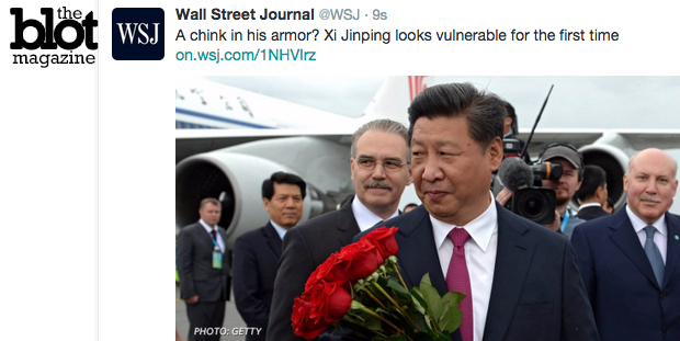 In this edition of words used offensively: WSJ used 'chink' in headline about China leader Xi Jinping, then claimed it meant the 'common idiom,' not the racial slur. (Twitter photo)