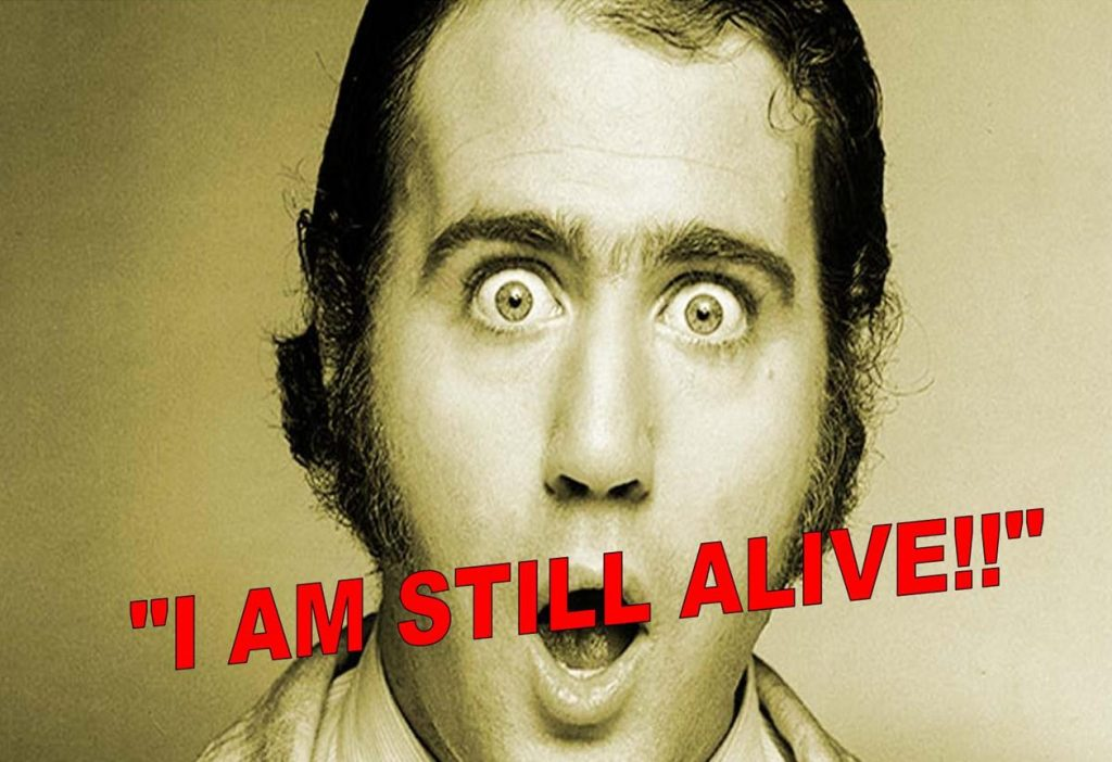 Shocking Eye Witness, Andy Kaufman is Still Alive