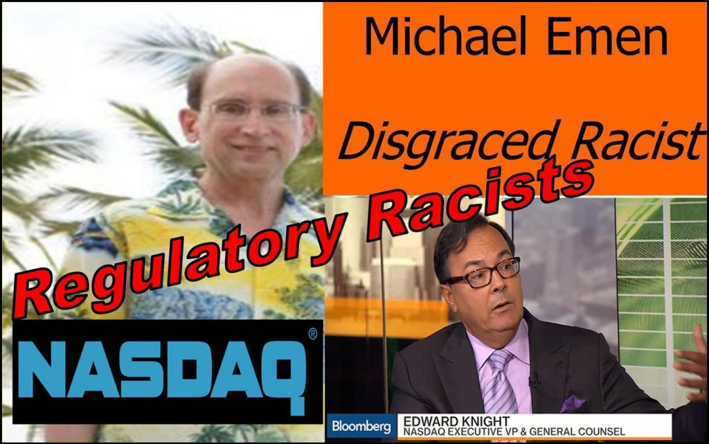 Ed Knight, Michael Emen, Gary Sundick, William Slattery, NASDAQ Stock Market, implicated fraud, racism, delisting, scandal