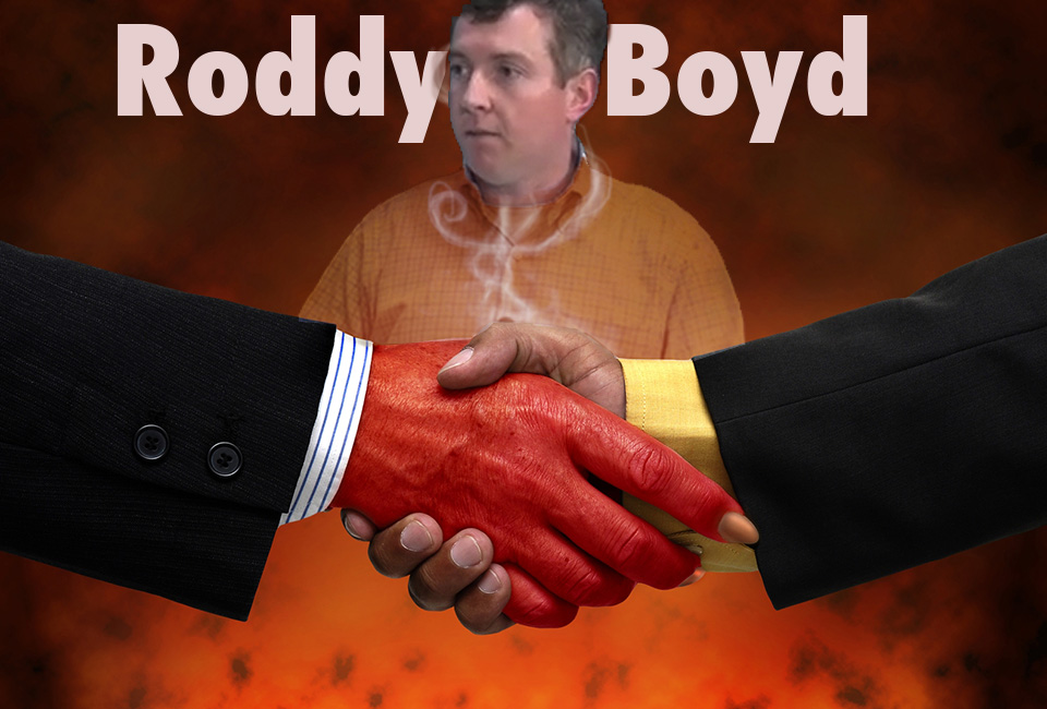 RODDY BOYD, TABLOID WRITER, FRAUDSTER RODDY BOYD IMPLICATED IN MULTIPLE FRAUDS