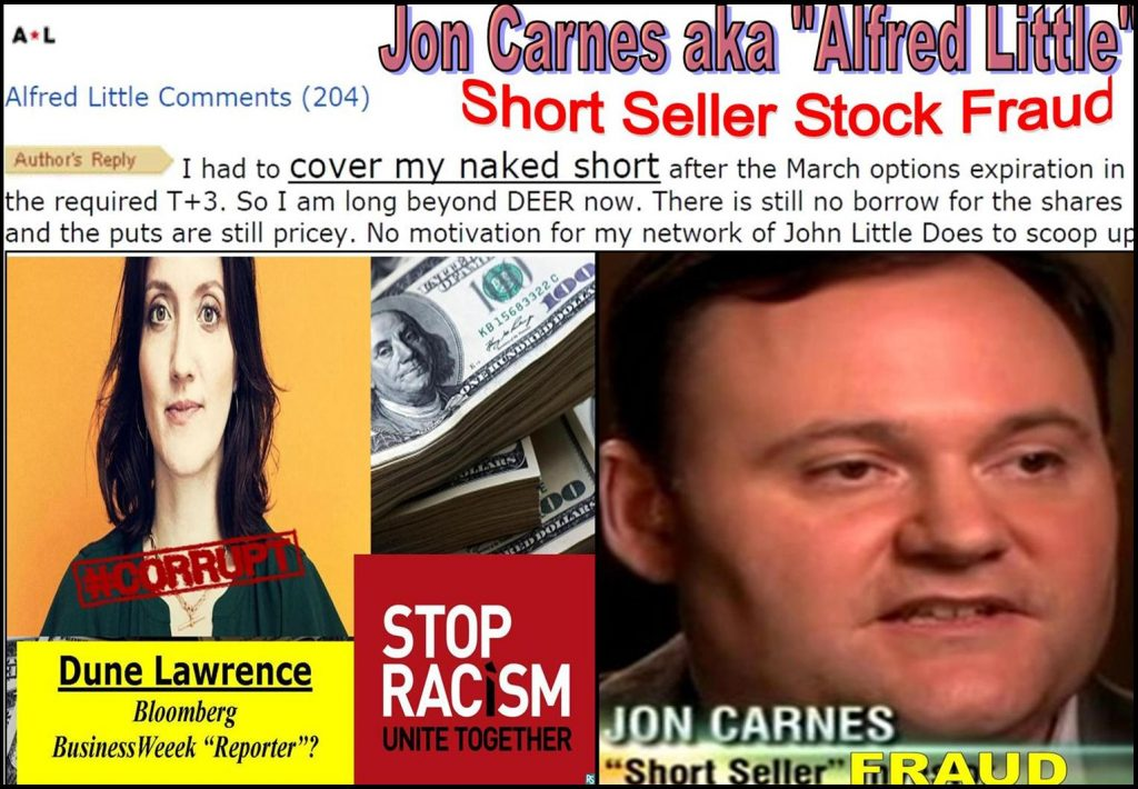 BLOOMBERG REPORTER DUNE LAWRENCE EXPOSED IN JON CARNES, RODDY BOYD FRAUD SCANDAL