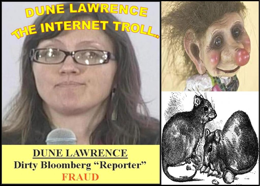 DUNE LAWRENCE, BLOOMBERG BUSINESSWEEK JOURNALIST, THE TROLL, SMEAR