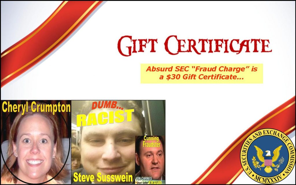 STEVEN SUSSWEIN, CHERYL CRUMPTON, SEC CROSS BORDER FRAUD CHARGE IS $30 GIFT CERTIFICATE