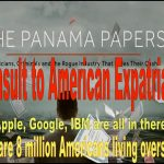 The Panama Papers Sensation, An Idiotic Insult to Eight Million American Expatriates