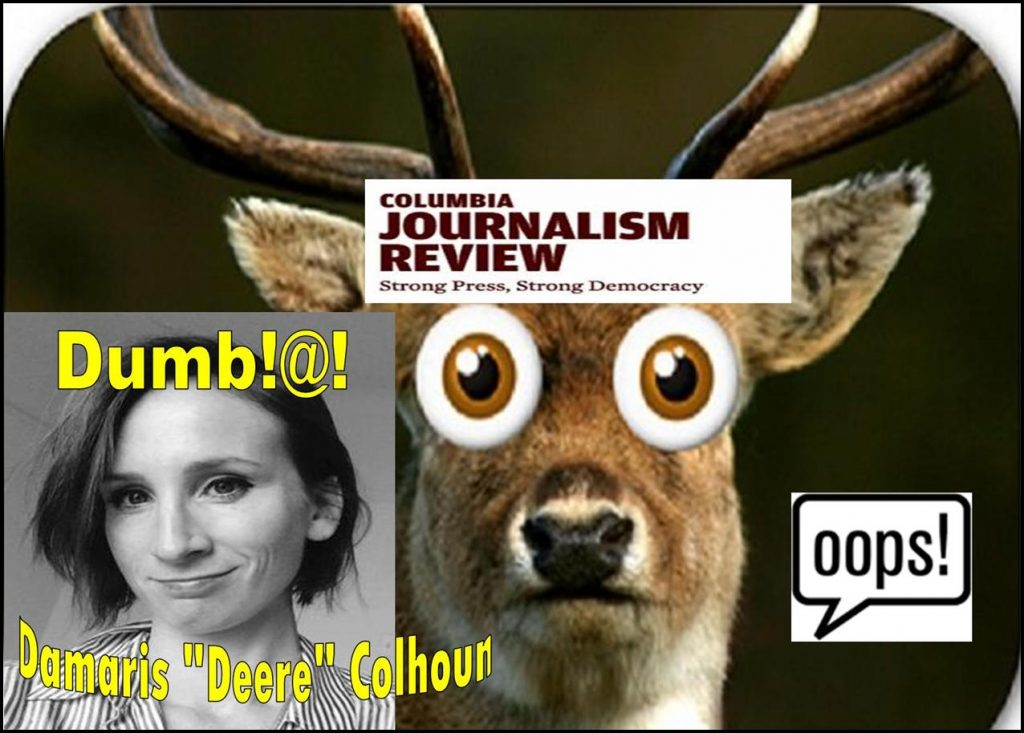 Damaris Colhoun, Columbia Journalism Review Writer, Deere in the Headlights