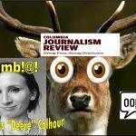 Damaris Colhoun, Columbia Journalism Review Writer, Deere in the Headlights