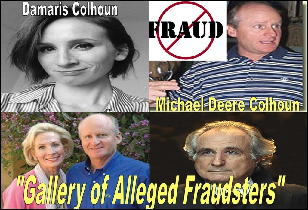 Damaris Colhoun, Michael Deere Colhoun, Mary Colhoun, Implicated in Multiple Frauds