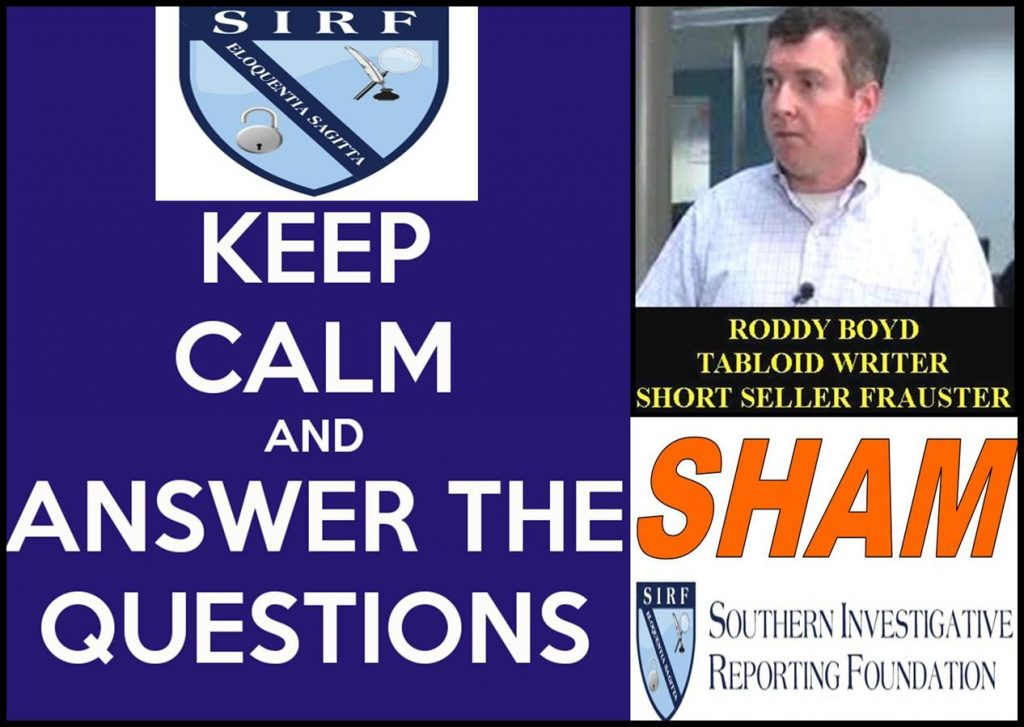 RODDY BOYD, FRAUD SHORT SELLER, TABLOID WRITER CAUGHT SIRF SHAM