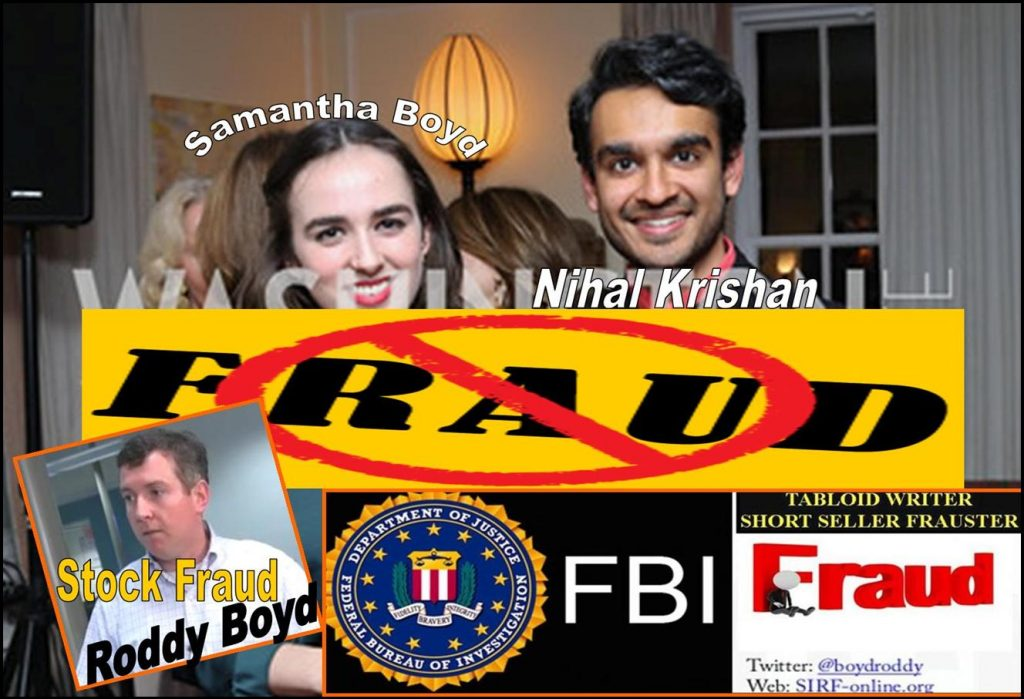 SAMANTHA BOYD, NIHAL KRISHAN, BLOOMBERG, RODDY BOYD, STOCK SHORT SELLER, LAURA BOYD, SIRF, FBI FRAUD, DUNE LAWRENCE, JON CARNES