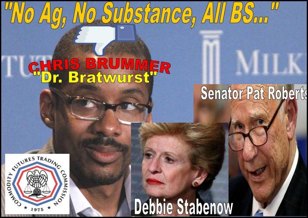 CHRIS BRUMMER, REJECTED CFTC NOMINEE, BRIAN QUINTENZ, SENATOR DEBBIE STABENOW, PAT ROBERTS