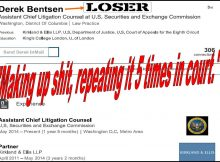 How to Win a Fabricated Case, SEC Lawyer Derek Bentsen Knows, Dupe Federal Judge P. Kevin Castel at Least Five Times