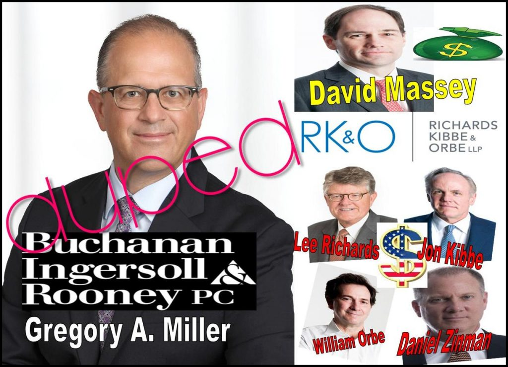 GREGORY MILLER, BUCHANAN INTERSOLL ROONEY, duped, Richards Kibbe Orbe, David Massey fraud, Daniel Zinman, Jon Kibbe, Lee Richards, William Orbe, William Uchimoto, SEC, Tracy Timbers fraudster