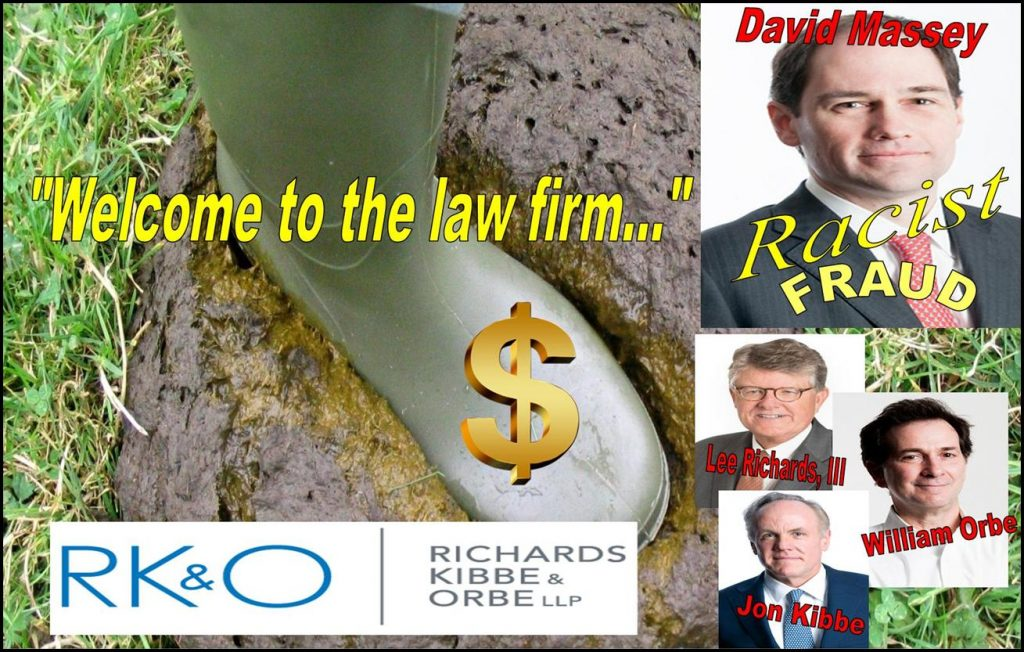 RICHARDS KIBBE ORBE, DAVID MASSEY, TRACY TIMBERS, DANIEL ZINMAN, LEE RICHARDS, WILLIAM ORBE, JON KIBBE, RKO, RACIST, FRAUD, FINRA, FINRA NAC, NEW YORK LAWY FIRM