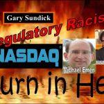 Gary Sundick, Michael Emen, Nasdaq Listing Abusers Celebrate Eulogy from Hell