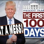 Trump First 100 Days, What a Mess in Congress