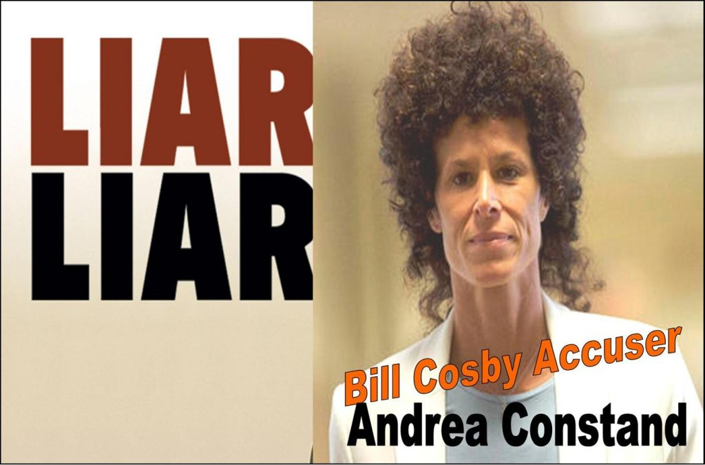 Andrea Constand, Bill Cosby Accuser Is A Liar