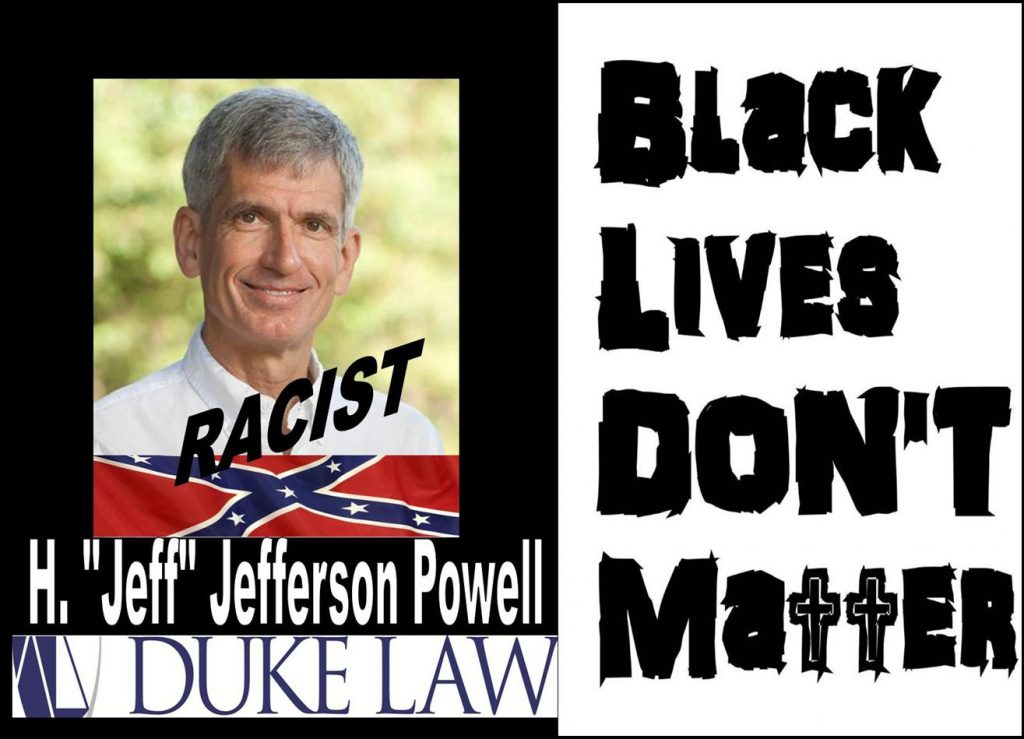 Sponsoring Racism, Duke University Law Professor Jefferson Powell Trashes Blacks Lives Matter Members