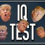 Bad News as IQ Tests Can't Measure Trump, or Anyone Else