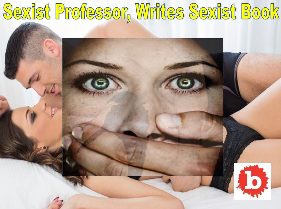 Sexist Professor Judges Women, Passes it off as 'Research'