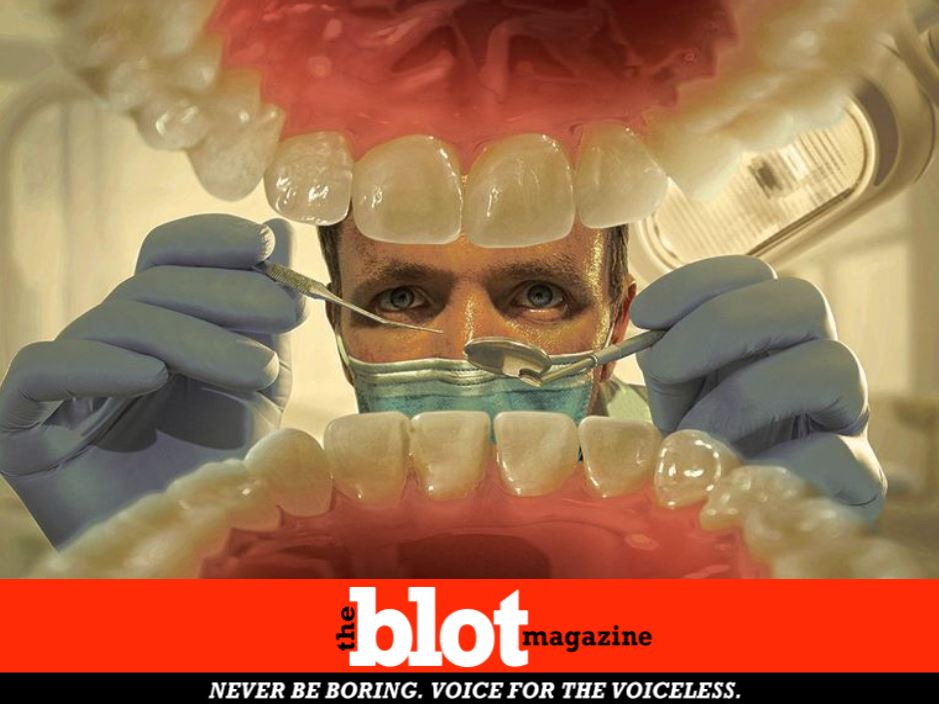 My Dentist is a Creep Watch Your Back!