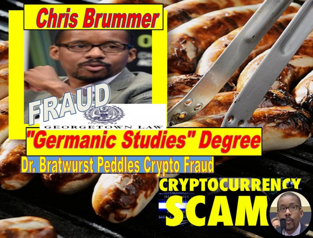 Fake Crypto Expert, Georgetown Law Dr Bratwurst Professor Chris Brummer Charged with Peddling Crypto Frauds