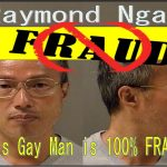 Raymond Ngan, the $2 Billion Gay Debtor in Largest Las Vegas Judgment is A Complete Fraud, Creditor First 100 LLC Fails to Collect on Judgment