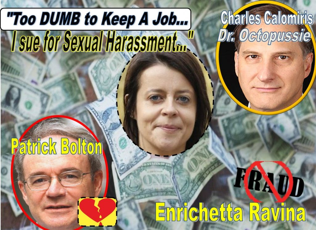 Columbia Business Professors Patrick Bolton, Charles Calomiris Implicated in Enrichetta Ravina Fake Sexual Harassment Extortion