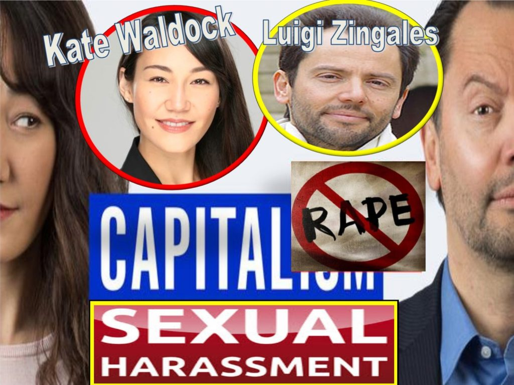 LUIGI ZINGALES, KATE WALDOCK, Capitalisn't, apple podcast, Chicago Booth Review, University of chicago, Geoergetown University, capital, Enrichetta Ravina, David Sanford, Geert Bekaert, Columbia, sexual harassment