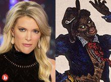 Goodbye! Racist Megyn Kelly Supports Black-Face