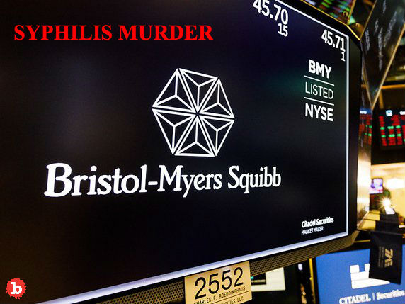 Syphilis Murders Bristol-Myers Squibb Nailed With $1B Suit