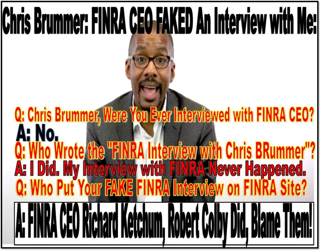 CHRIS BRUMMER, Georgetown Law, FINRA NAC interview, Richard Ketchum, Robert Colby, Alan Lawhead, Michael Garawski, Brigitte Madrian, Luis Viceira, Robert Cook, Ashleigh Hunt, Fraud